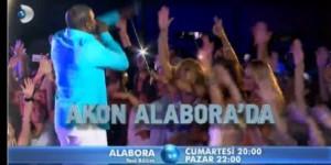 Alabora'da Akon çıktı